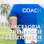 Akcesoria trenerskie i sędziowskie
